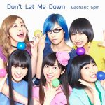 Gacharic Spin – Don't Let Me Down [Single]