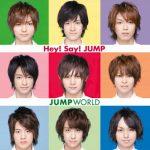 Hey! Say! JUMP – JUMP WORLD [Album]