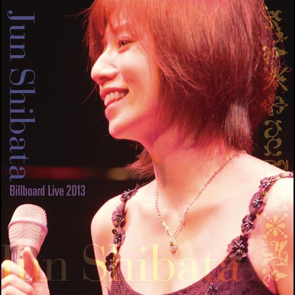 Download Jun Shibata - Billboard Live 2013 [Album]
