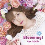 Aya Uchida – Blooming! [Album]