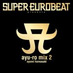 [Album] Ayumi Hamasaki – SUPER EUROBEAT presents ayu-ro mix 2 [MP3/320K/ZIP][2001.09.27]