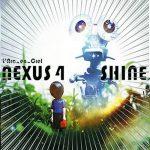 [Single] L'Arc~en~Ciel – NEXUS 4 / SHINE [MP3/320K/ZIP][2008.08.27]