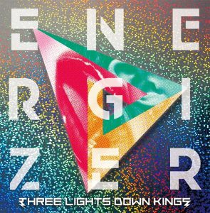 THREE LIGHTS DOWN KINGS – ENERGIZER [Album]