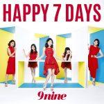 9nine – Happy 7 Days [Single]
