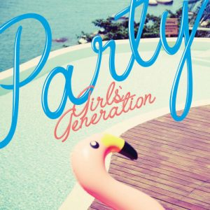 Girls Generation - PARTY