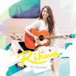 Rihwa – TO: Summer [Single]