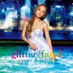 [Single] Ayumi Hamasaki – glitter / fated [MP3/320K/ZIP][2007.07.18]