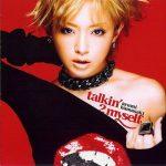 [Single] Ayumi Hamasaki – talkin' 2 myself [MP3/320K/ZIP][2007.09.19]