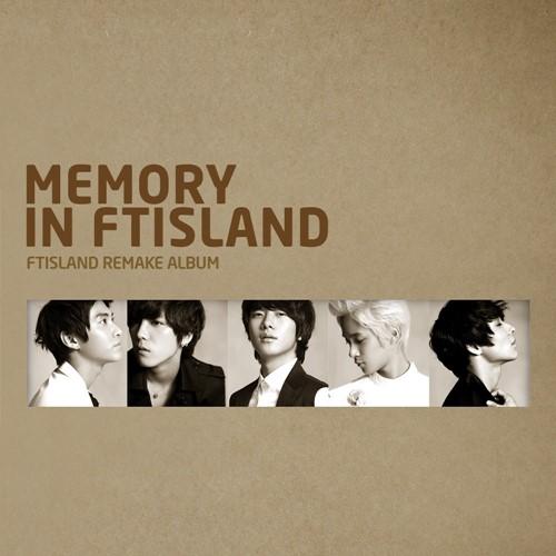 Download FTISLAND - MEMORY IN FTISLAND [Album]