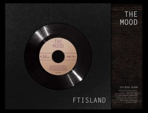 FTISLAND – THE MOOD [Mini Album]