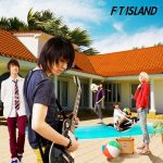FTISLAND – Brand-new days [Single]