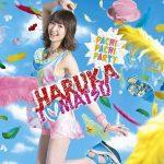 Haruka Tomatsu – PACHI PACHI PARTY [Single]