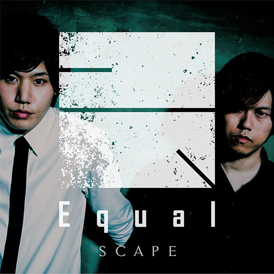 Download Equal - SCAPE [Single]