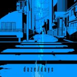 Jin feet. MARiA from GARNiDELiA – daze / days [Single]