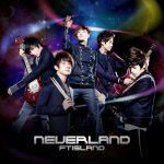 FTISLAND – NEVERLAND [Single]