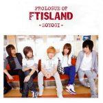 FTISLAND – Prologue of FTISLAND -Soyogi- [Mini Album]