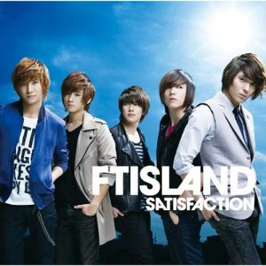 FTISLAND – SATISFACTION [Single]