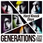 """[Single] GENERATIONS from EXILE TRIBE – Hard Knock Days """"One Piece"""" 18th Opening Theme [MP3/320K/ZIP][2015.08.12]"""