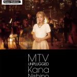 [Concert] Kana Nishino – MTV Unplugged Kana Nishino [BD][720p][x264][AAC][2013.12.18]