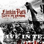 [Album] LINKIN PARK – Live in Texas [MP3/320K/ZIP][2003.11.18]