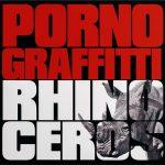[Album] Porno Graffitti – Rhinoceros [MP3/320K/ZIP][2015.08.19]