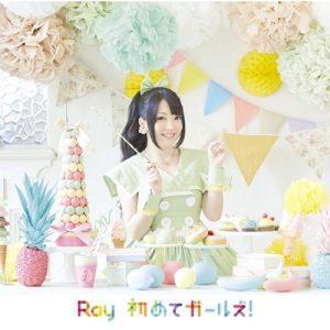 "[Single] Ray – Hajimete Girls! ""Wakaba*Girl"" Opening Theme [MP3/320K/RAR][2015.08.26]"