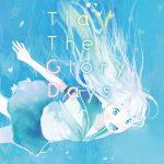 TiA – The Glory Days [Single]