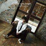 Toshiyuki Toyonaga – Day you laugh [Single]