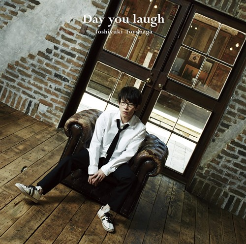 Toshiyuki Toyonaga - Day you laugh