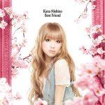 [Single] Kana Nishino – Best Friend [MP3/320K/RAR][2010.02.24]