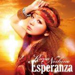 [Single] Kana Nishino – Esperanza [MP3/320K/RAR][2011.05.18]