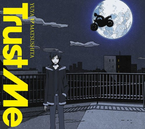 Download Yuya Matsushita - Trust Me [Single]