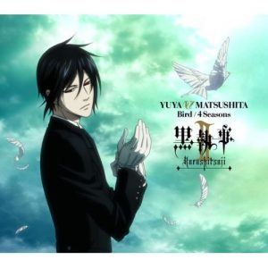 "[Single] Yuya Matsushita – Bird / 4 Seasons ""Black Butler II"" Ending Theme [MP3/320K/ZIP][2010.08.25]"