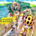 LASTGASP – Link / Believer [Single]