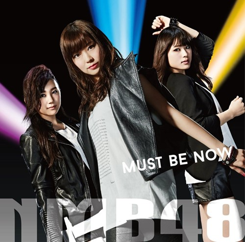 Download NMB48 - Must be now [Single]