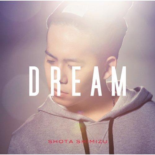 Download Shota Shimizu - DREAM [Single]