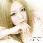 [Album] Kana Nishino – to LOVE [MP3/320K/RAR][2010.06.23]