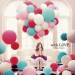 [Album] Kana Nishino – with LOVE [MP3/320K/ZIP][2014.11.12]