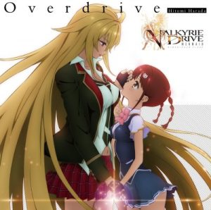 "[Single] Hitomi Harada – Overdrive ""Valkyrie Drive: Mermaid"" Opening Theme [MP3/320K/ZIP][2015.11.25]"