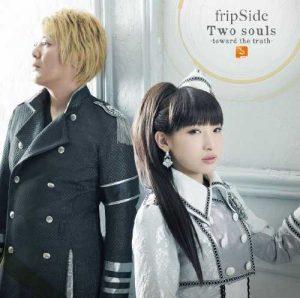 "[Single] fripSide – Two souls -toward the truth- ""Owari no Seraph S2"" Opening Theme [MP3/320K/RAR][2015.12.02]"
