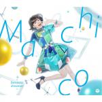 """[Single] Machico – fantastic dreamer """"Kono Subarashii Sekai ni Shukufuku wo!"""" Opening Theme [MP3/320K/RAR][2016.01.27]"""