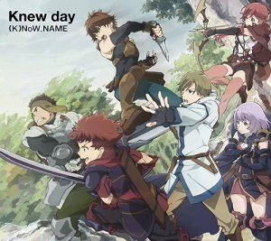 "[Single] (K)NoW_NAME – Knew day ""Hai to Gensou no Grimgar"" Opening Theme [FLAC/ZIP][2016.02.17]"