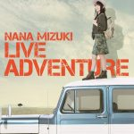 [Concert] NANA MIZUKI LIVE ADVENTURE [BD][1080p][x264][AAC][2016.01.21]