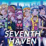 Tokyo 7th Sisters – SEVENTH HAVEN [Single]