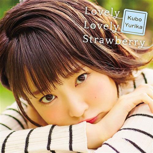Yurika Kubo – Lovely Lovely Strawberry
