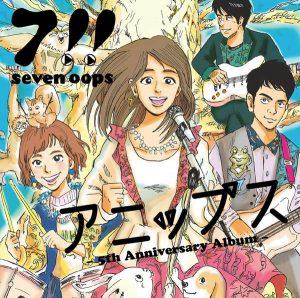 [Album] 7!! (Seven Oops) – Anipps [MP3/320K/RAR][2016.03.09]