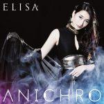 [Mini Album] ELISA – ANICHRO [AAC/256K/ZIP][2016.03.23]