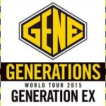 """[Concert] GENERATIONS from EXILE TRIBE – GENERATIONS WORLD TOUR 2015 """"GENERATION EX""""X [BD][1080p][x264][AAC][2016.03.02]"""