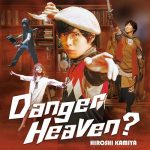 Hiroshi Kamiya – Danger Heaven? [Single]