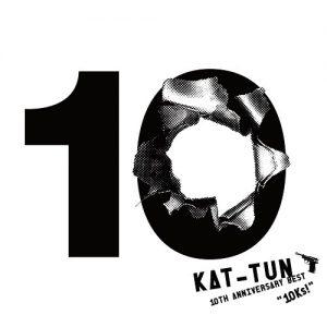 "[Album] KAT-TUN – 10TH ANNIVERSARY BEST ""10Ks!"" [MP3/320K/ZIP][2016.03.22]"